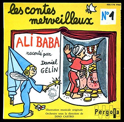 174 - Ali Baba raconté par Ganiel Gélin - Pochette illustrée par Jean Effel - Disque vinyle EP 45t (et non CD). ()