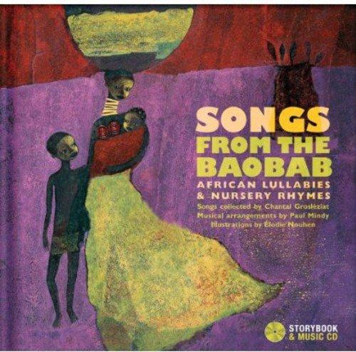 Songs from the Baobab: African Lullabies & Nursery Rhymes por Chantal Grosleziat