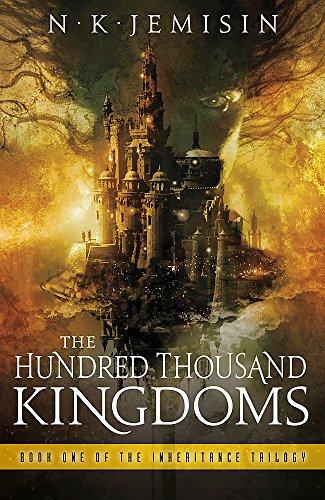 The Hundred Thousand Kingdoms: Book 1 of the Inheritance Trilogy por N. K. Jemisin