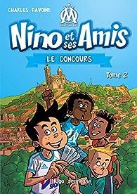 Nino et ses amis, tome 2 : Le concours par Charles Davoine