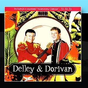 Delley e Dorivan