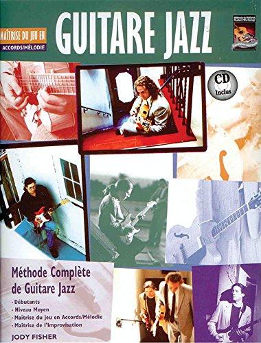 Guitare Jazz Maitrise du Jeu en Accords/ Melodie Tab ( + 1 CD) par Fisher Jody