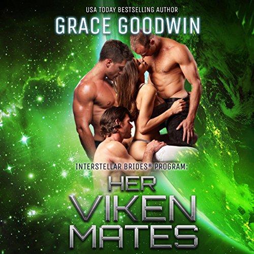 Her Viken Mates: Interstellar Brides, Book 11