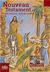 Nouveau Testament: Évangile selon Luc - Actes des apôtres