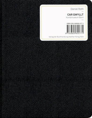 Daniel Roth: Car Gwyllt por Stephan Berg
