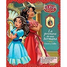 Disney Elena de Avalor: La Promesa de Una Hermana: Libro de Cuentos Con Collar