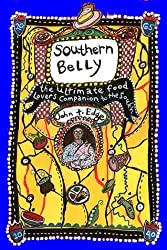 Southern Belly: The Ultimate Food Lover's Companion to the South by John T. Edge (2002-02-01)