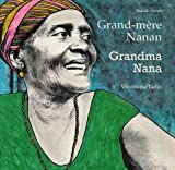 Grandma Nana/Grand-Mere Nanan: English - French