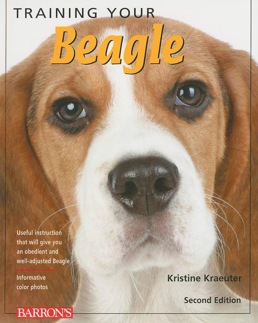 Training Your Beagle (Training Your Dog) (Training Your Dog Series)