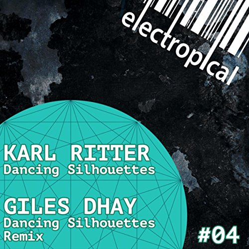 Dancing Silhouettes (Giles Dhay Remix) (Dancing Silhouette)