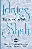 The Way of the Sufi by Idries Shah (2015-08-01)