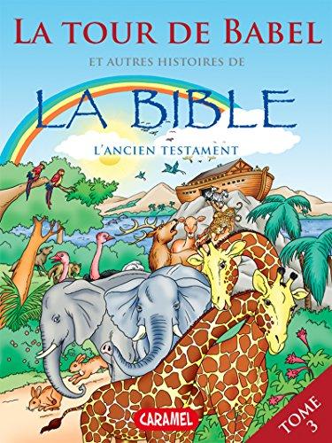 La Tour de Babel et autres histoires de ...
