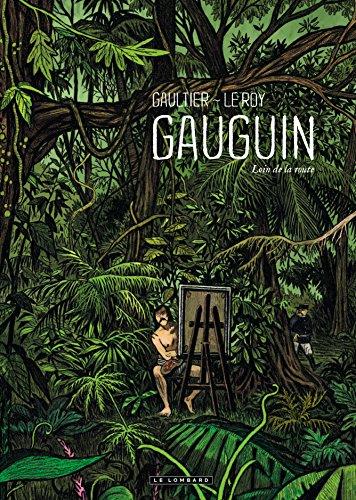 Gauguin - tome 0 - Loin de la route