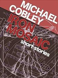 Iron Mosaic (Brain in a Jar Books Book 2) (English Edition)