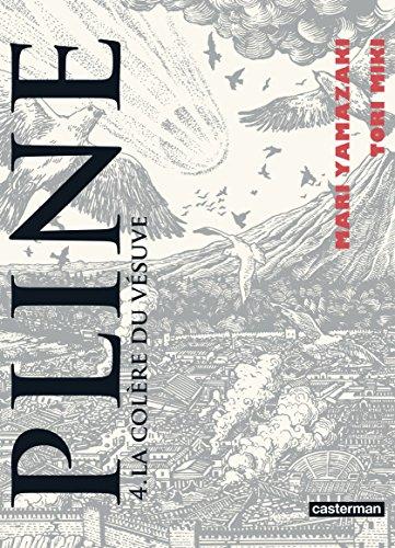 Pline (Tome 4) - La colère du Vésuve par Mari Yamazaki