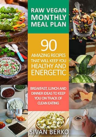 Raw vegan monthly meal plan breakfast lunch dinner ideas to keep kindle price 44900 forumfinder Image collections