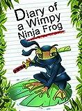 Diary Of A Wimpy Ninja Frog (Animal Diary Book 37)