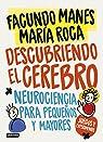 Descubriendo el cerebro par Manes