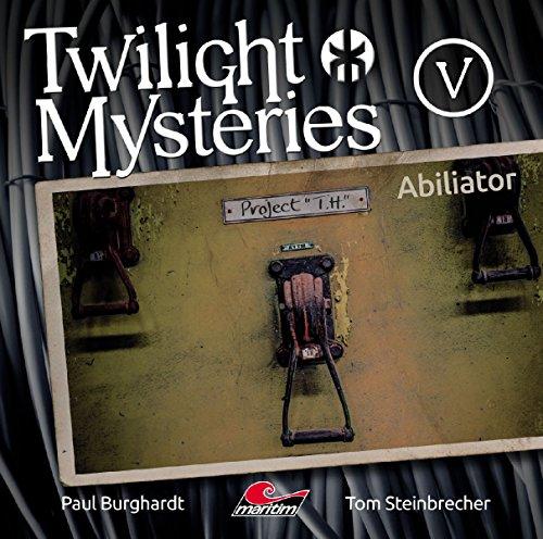 Twilight Mysteries (5) Ablilator - maritim 2017