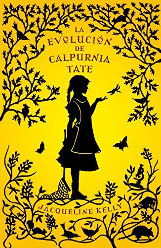 La evolución de Calpurnia Tate por Jacqueline Kelly