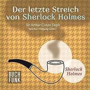 Der letzte Streich von Sherlock Holmes (Sherlock Holmes - Das Original)