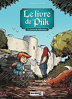 le livre de Piik: Le secret de Sallertaine par [Cazenove, Christophe]