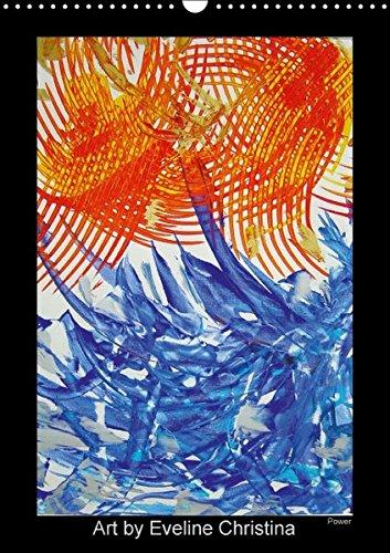 Art by Eveline ChristinaCH-Version (Wandkalender 2016 DIN A3 hoch): Impulse für die Seele, Monatskalender mit inspirierenden Bildern (Monatskalender, 14 Seiten ) (CALVENDO Kunst)