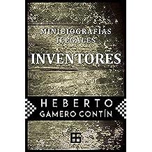 Minibiografías ilegales. INVENTORES