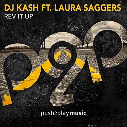 DJ Kash feat. Laura Saggers-Rev It Up