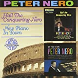Songtexte von Peter Nero - Hail the Conquering Nero / New Piano in Town