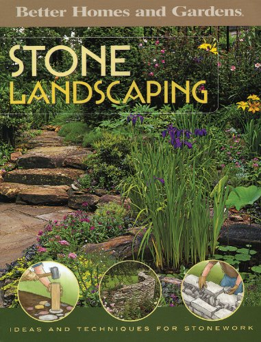 Stone Landscaping: Ideas and Techniques for Stonework (Better Homes & Gardens Do It Yourself)