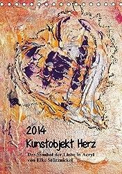Kunstobjekt Herz (Tischkalender 2014 DIN A5 hoch): Das Symbol der Liebe in Acryl (Tischkalender, 14 Seiten)