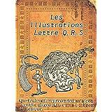 Les illustrations de la lettre Q,R,S: La mémoire de cent ans (Dictionnaire Webster, l'édition de 1914 Book 10) (English Edition)