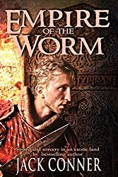Empire of the Worm: A Tale of Sword and Sorcery: Part One (Empire of the Worm: Sword and Sorcery Book 1) (English Edition)