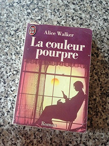 La Couleur Pourpre (French Edition) by Alice Walker (1984-01-01)