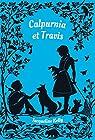 Calpurnia & Travis par Kelly