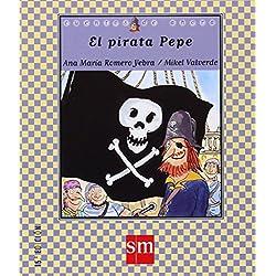 Las aventuras del pirata Pepe.