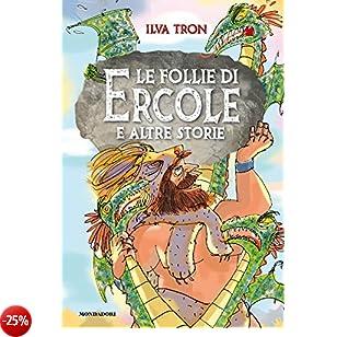 Le follie di Ercole e altre storie