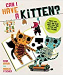 Can I Have a Kitten?: Colour, Constru...
