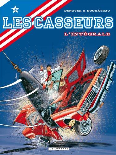 Les Casseurs - Intégrale - tome 2 - Les Casseurs - Intégrale T2
