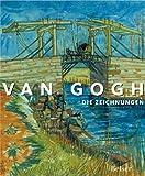 Image de Van Gogh: Die Zeichnungen. Offizieller Katalog zu der Ausstellung Van Gogh Der Zeichner in