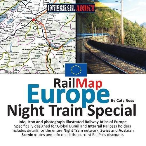 RailMap Europe - Night Train Special 2017: Specifically designed for Global Interrail and Eurail RailPass holders
