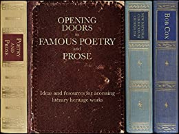 Opening Doors to Famous Poetry and Prose: Ideas and resources for accessing literary heritage works by [Cox, Bob]