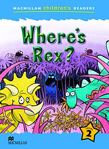 MCHR 2 Where's Rex? (int): Level 2 - 9780230010109