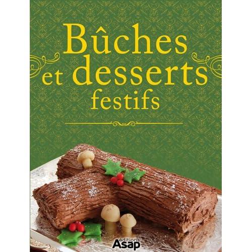 Bûches et desserts festifs