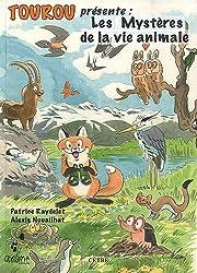 Les Mystères de la vie animale