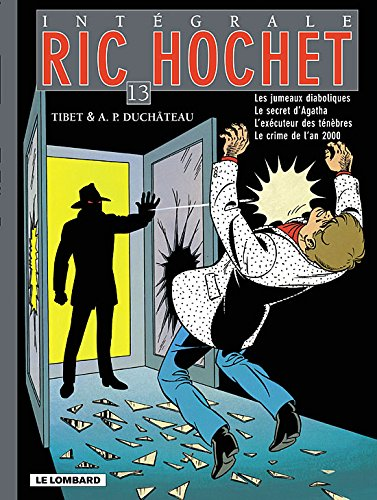 Ric Hochet - Intégrale - tome 13 - Ric Hochet - Intégrale