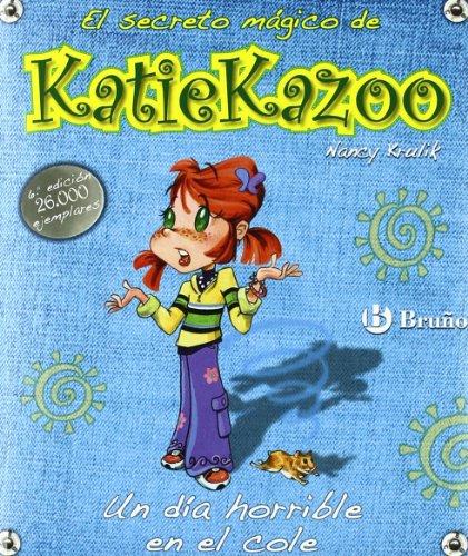 un-dia-horrible-en-el-cole-castellano-bruno-katie-kazoo