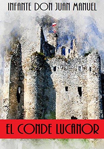 El Conde Lucanor por Infante don Juan Manuel