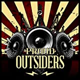 Proud Outsiders